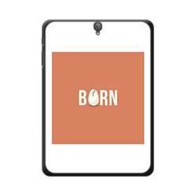 デザイン アルファベット:born (誕生) Samsung Galaxy Tab S3 9.7 ポリカーボネート ハードケース
