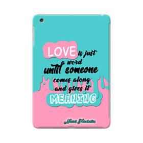 愛の意味 iPad mini 4 ポリカーボネート ハードケース