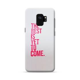 デザイン・アルファベット:The best is yet to come. Samsung Galaxy S9 ポリカーボネート ハードケース